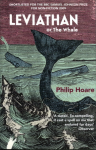 Leviathan or, The Whale by Philip Hoare